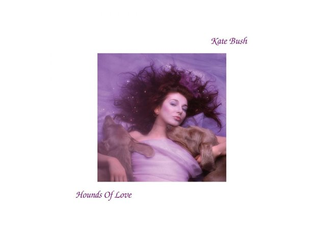 Kate Bush - 'Hounds Of Love' (1985)